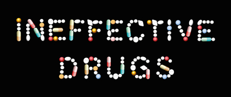 INEFFECTIVE DRUGS written with pills, tablets and capsules. Isolated vector illustration on black background.