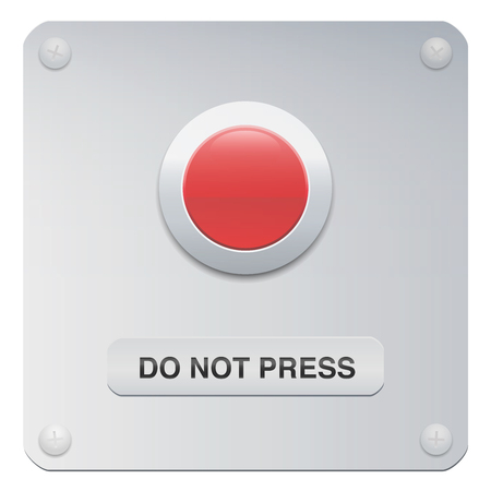 Do not press. Don't push the red button. Symbol for restraint, patience, withstand, composure or resistance. Vector Illustration