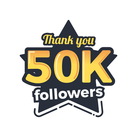 subscriber: Fifty thousand followers goal badge. Isolated vector thank you design