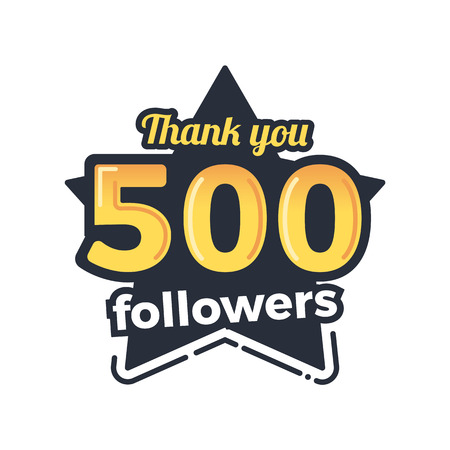 subscriber: Five hundred followers goal badge. Vector thank you illustration