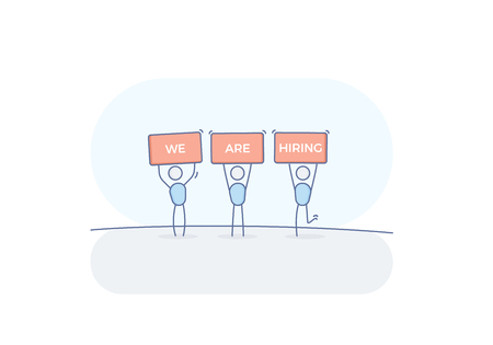 Stick figures holding We are hiring message above their heads. Vector illustration concept