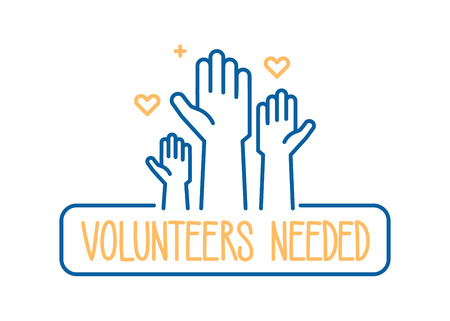 Volunteers needed banner design. Vector illustration for charity, volunteer work, community assistance. Crowd of people ready and available to help and contribute with hands raised. Positive foundation, business, service