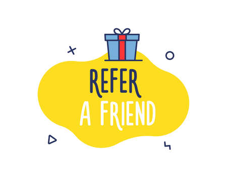 Refer a Friend liquid shape with geometric lines and gift box. Vector isolated graphic design banner illustration for business, affiliate marketing strategies, social media, online customers