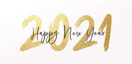Happy New Year 2021 with calligraphic and brush painted with sparkles and glitter text effect. Vector illustration background for new year's eve and new year resolutions and happy wishes 矢量图像