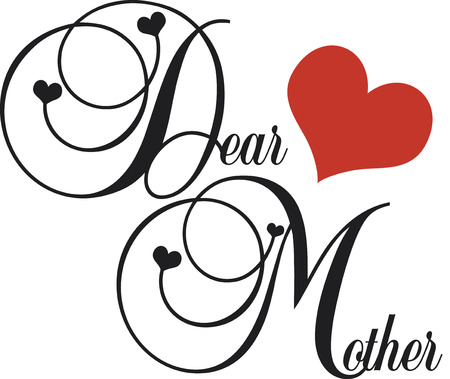 dear: dear mother