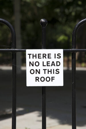 No Lead on roof sign advice for prospective thieves photo