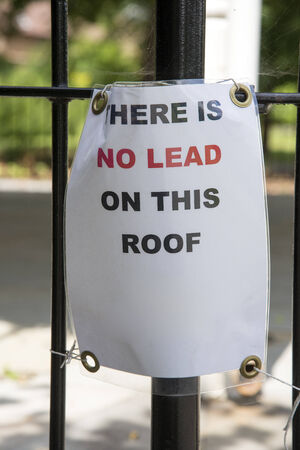 No Lead on roof sign advice for prospective thieves