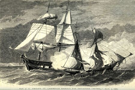 privateer: Engraving of the US Frigate St Lawrence sinking the privateer Petrel on August 1, 1861. Artist unknown.