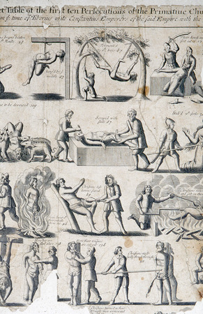 persecution: Illustrations from an early edition of Foxes Book of Martyrs, showing methods of Romish persecution against the Protestants. Courtesy of the Reed Collection at Dunedin Public Library, New Zealand.