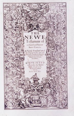 courtesy: New Testament Title Page from the 1611 AV. Courtesy of the Reed Collection at Dunedin Public Library, New Zealand