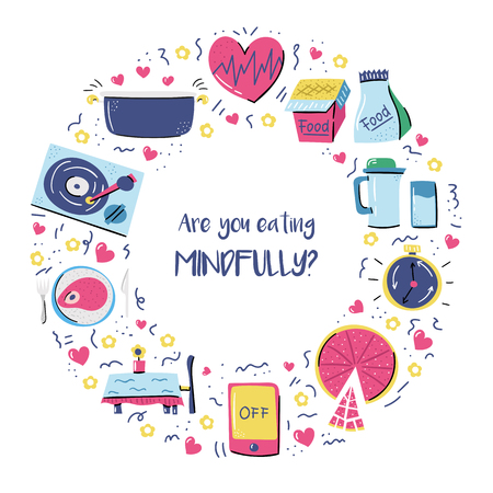 Vector illustration with cartoon rules on mindful eating theme. Healthy nutrition, pespect body, aviod multitasking and stress. Awareness, consciousness icons. Harmony food, healthy kitchen background