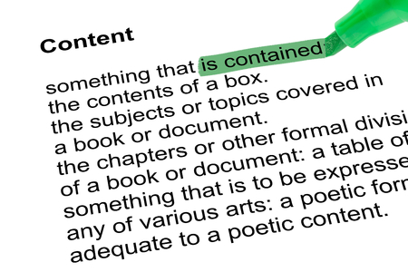 lexicographer: Highlighted words  is containedfor Content with green pen over white paper. Isolated white background.