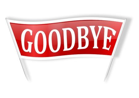 addio: Bandiera rossa con le parole addio