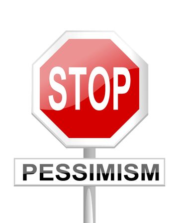 pessimism: Red stop sign with a table pessimism