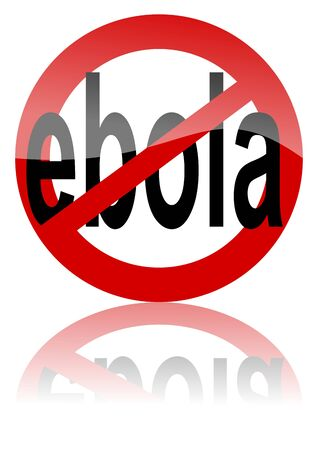 Prohibition of Ebola - road sign with the word - vector