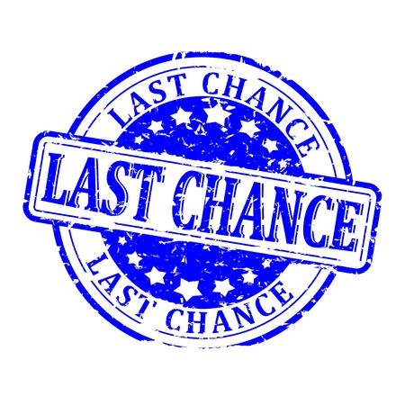 last chance: Damaged blue round stamp with the inscription - last chance - vector Illustration