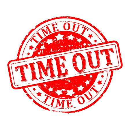 time out: Scratched round red stamped -  time out - vector Illustration
