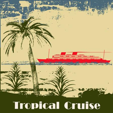 vintage travel: Tropical Cruise Contexte