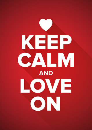 keep calm and carry on: Keep calm and love on