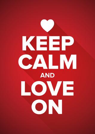 love proof: Keep calm and love on