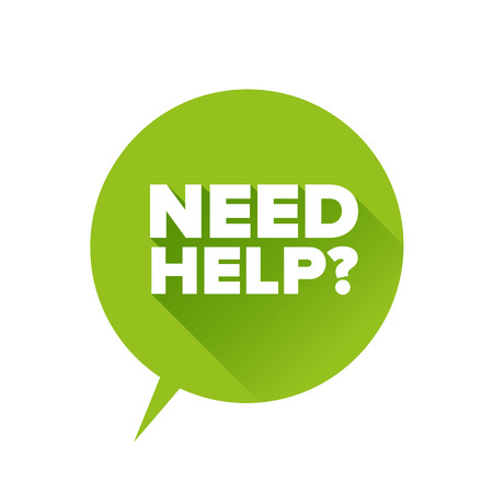need: Need help? Flat design vector Illustration