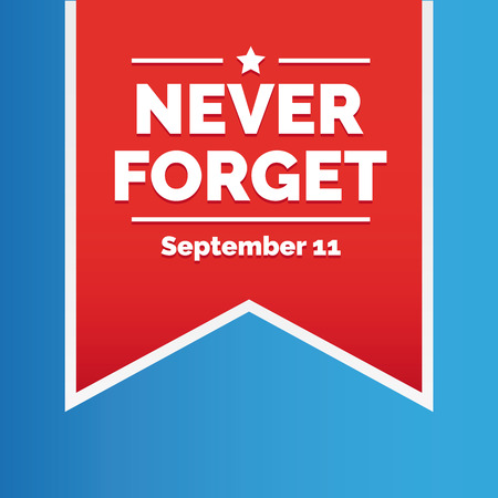 Never forget - September 11