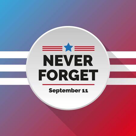 Never forget - September 11