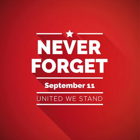 절대 잊지 마라. 911 컨셉 - 우리는 단결했다.
