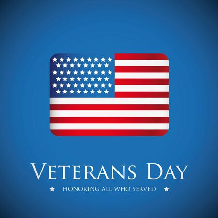 honoring: Veterans Day. Honoring all who served. Usa flag vector