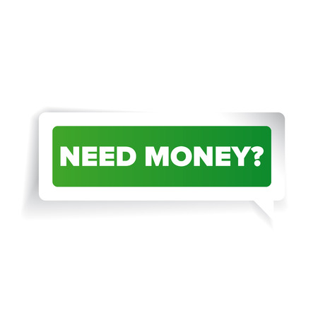 trading questions: Need money? Paper label vector green