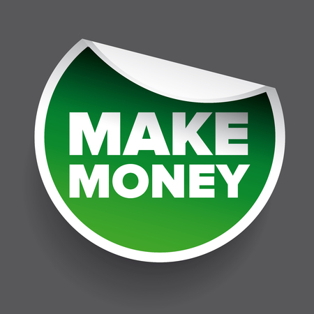 make money: Make money label round green Illustration