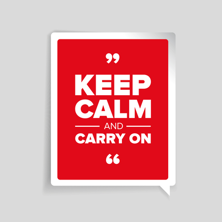 parody: Keep calm and carry on quote Illustration