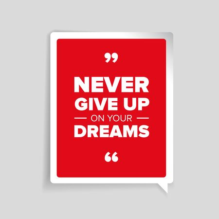 personality development: Never give up on your dreams quote