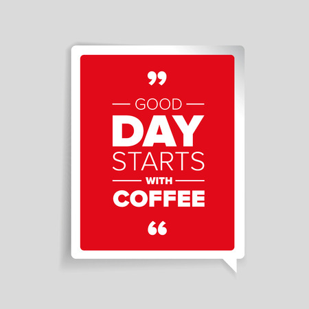 good day: Good day starts with coffee