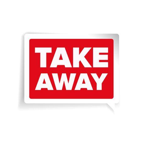 take away: Take away label vector red