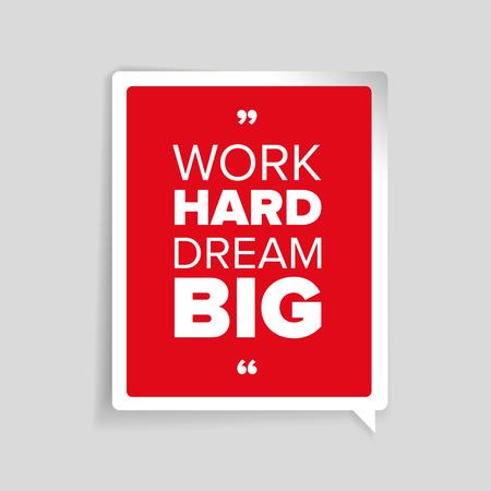 big sign: Work hard, dream big. Inspirational motivational quote