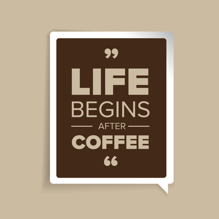 Life begins after coffee quote Vektorové ilustrace