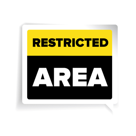 restricted area sign: Restricted area warning sign vector Illustration