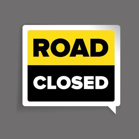trespass: Road closed warning sign vector