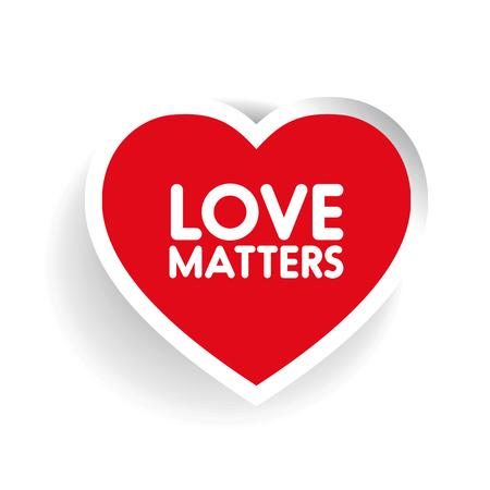 matters: Love matters in red heart shape