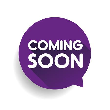Coming soon sticker speech bubble