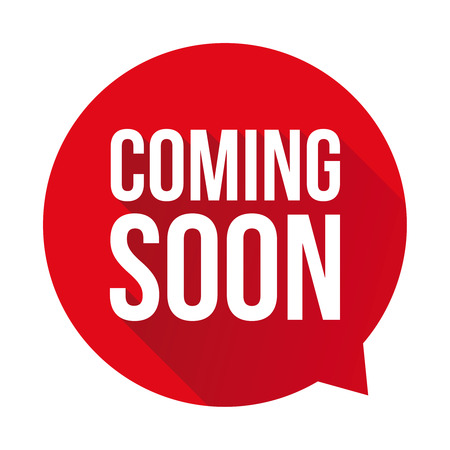 Coming soon label vector red speech bubble