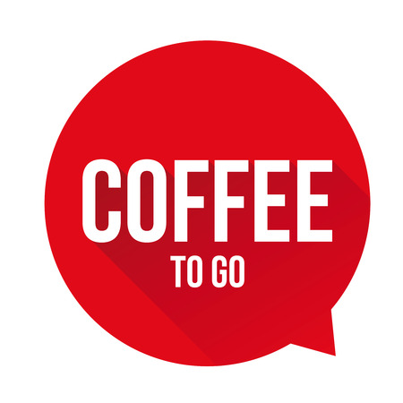 coffee to go: Coffee to go sign speech bubble Illustration
