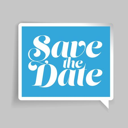 monumental: Save the Date lettering blue speech bubble