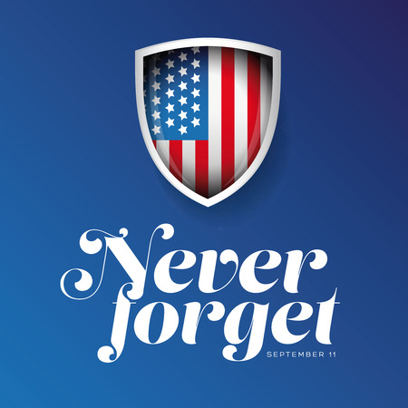 Never Forget - September 11 2001 Lettering
