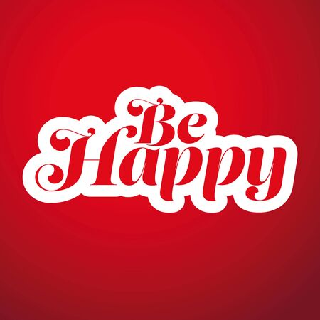 Be Happy lettering