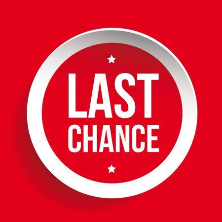 last chance: Last Chance round label Illustration