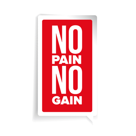 gain: No Pain No Gain - workout and Fitness Motivation Quote Illustration