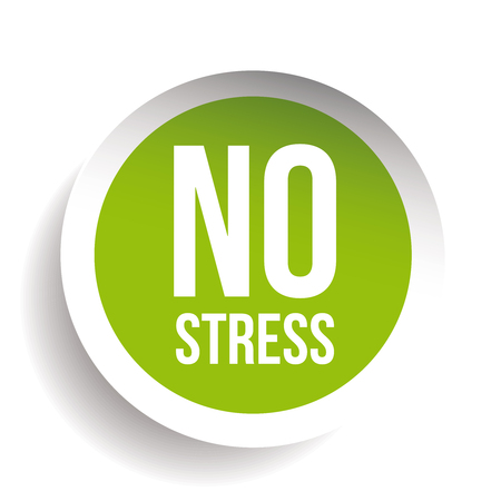 dont worry: No Stress Label button vector