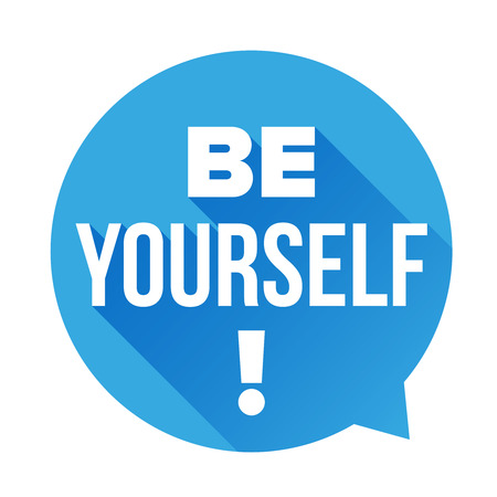to be: Be Yourself vector labbel